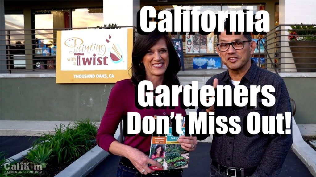 California Gardeners - Don't Miss Out!